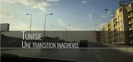 Tunisie, une transition inachevée